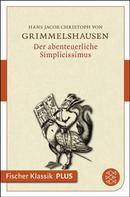 Johann Jacob Christoph Grimmelshausen: Der abenteuerliche Simplicissimus