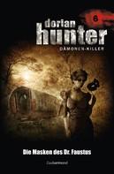 Ernst Vlcek: Dorian Hunter 6 - Die Masken des Dr. Faustus ★★★★★