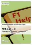 Sebastian Ketting: Mobbing 2.0 – Ursachen und Folgen von Cybermobbing