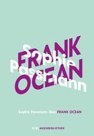 Sophie Passmann: Sophie Passmann über Frank Ocean ★★★★★