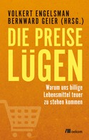 Volkert Engelsman: Die Preise lügen