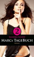 Sandra Scott: Marcs TageBuch - Teil 2 | Roman