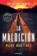 Mado Martínez: La maldición