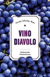 Vino Diavolo - Kulinarischer Kriminalroman