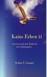Kains Erben II - Literatur nach dem Einbruch der Lichtbrigaden