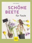 Lars Weigelt: Schöne Beete für Faule ★★★