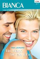 TINA LEONARD: Ein Mann für ein Jahr ★★★★