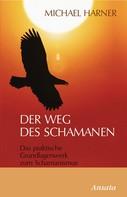Michael Harner: Der Weg des Schamanen ★★★★