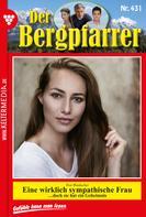 Toni Waidacher: Der Bergpfarrer 431 – Heimatroman