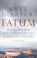 Kyle Harper: Fatum ★★★★