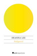 Deanna Lee: Bodyguard ★★★★