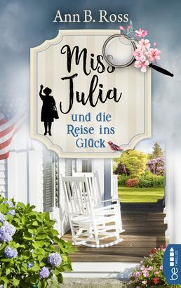 Miss Julia und die Reise ins Glück
