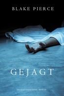 Blake Pierce: Gejagt (Ein Riley Paige Krimi — Band 5) ★★★★★