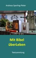 Andreas Sperling-Pieler: Mit Bibel überLeben
