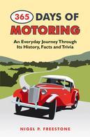 Nigel P. Freestone: 365 Days of Motoring