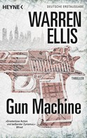 Warren Ellis: Gun Machine ★★★★