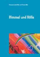 Francesca Lydia Weis: Himmel und Hölle
