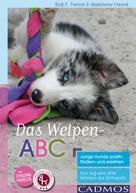 Madeleine Franck: Das Welpen-ABC ★★★★