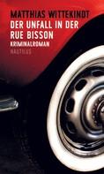Matthias Wittekindt: Der Unfall in der Rue Bisson ★★★★