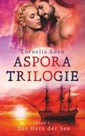 Cornelia Eden: Aspora-Trilogie, Band 1