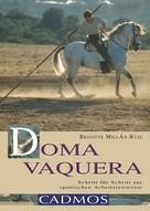 Brigitte Millan-Ruiz: Doma Vaquera ★★★★