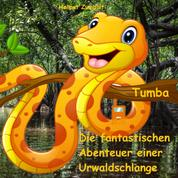 Tumba - Die fantastischen Abenteuer einer Urwaldschlange