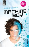 Schlüter Andreas: 21st Century Thrill: Machine Boy ★★★★