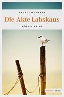 Hauke Lindemann: Die Akte Labskaus ★★★★