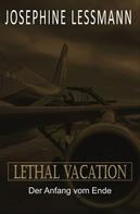Josephine Lessmann: Lethal Vacation
