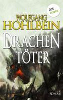 Wolfgang Hohlbein: Der Drachentöter ★