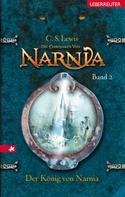 C. S. Lewis: Die Chroniken von Narnia - Der König von Narnia (Bd. 2) ★★★★★
