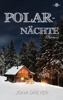 Jona Dreyer: Polarnächte ★★★★