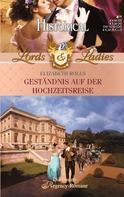 Elizabeth Rolls: Geständnis auf der Hochzeitsreise ★★★★