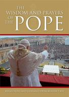 : The Wisdom and Prayers of the Pope