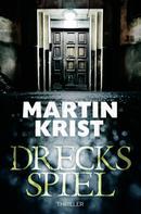Martin Krist: Drecksspiel ★★★★