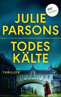 Julie Parsons: Todeskälte: Marys Tod - Zweiter Roman ★★★★