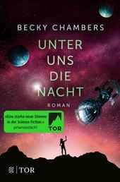 Unter uns die Nacht - Roman