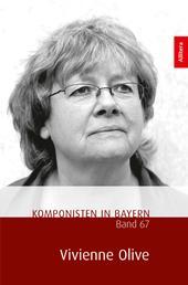 Komponisten in Bayern. Band. 67: Vivienne Olive