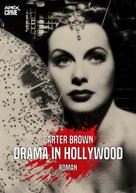 Carter Brown: DRAMA IN HOLLYWOOD