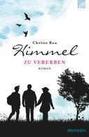 Christa Rau: Himmel zu vererben ★★★★