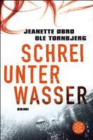 Jeanette Øbro: Schrei unter Wasser ★★★★