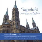 Sagenhaft! Geschichten aus Bamberg - Stadtsagen Bamberg