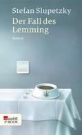 Stefan Slupetzky: Der Fall des Lemming ★★★★