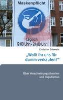 """Christian Erlewein: """"Wollt ihr uns für dumm verkaufen?"""""""