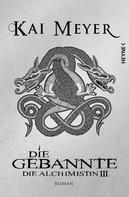 Kai Meyer: Die Gebannte ★★★★