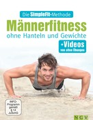 Susann Hempel: Die SimpleFit-Methode - Männerfitness ohne Hanteln und Gewichte ★★★