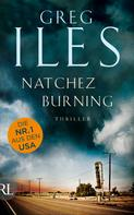 Greg Iles: Natchez Burning ★★★★