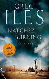 Natchez Burning - Thriller