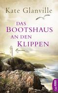 Kate Glanville: Das Bootshaus an den Klippen ★★★★
