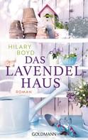 Hilary Boyd: Das Lavendelhaus ★★★★